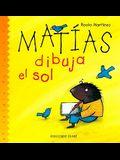 Matias Dibuja El Sol/Matthew Draws the Sun (El Jardin De Los Ninos) (Spanish Edition)