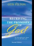 Receiving the Promises of God: For He Will Never Leave You Nor Forsake You!