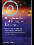 Bioinformatics and Biomarker Discovery: omic Data Analysis for Personalized Medicine