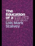 Education of a Wasp