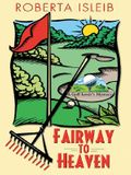 Fairway to Heaven