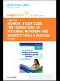 Study Guide for Foundations of Maternal-Newborn and Women's Health Nursing - Elsevier eBook on Vitalsource (Retal Access Card)