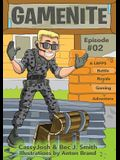 GameNite Episode #02: A LitFPS Battle Royale Gaming Adventure