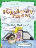The Rocky Road Trip of Lydia Goldblatt & Julie Graham-Chang (the Popularity Papers #4)