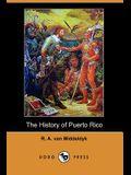 The History of Puerto Rico (Dodo Press)