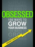 Obsessed: How to Demand Business Success and Get It