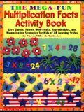 The Mega Fun Multiplication Facts Activity Book (Grades 2 5)