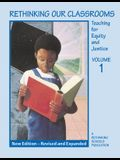 Rethinking Our Classrooms, Volume 1: Teaching for Equity and Justice