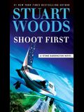 Shoot First