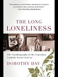 The Long Loneliness: The Autobiography of the Legendary Catholic Social Activist