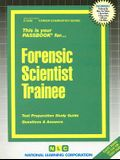 Forensic Scientist Trainee: Test Preparation Study Guide, Questions & Answers