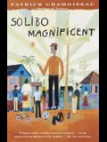 Solibo Magnificent