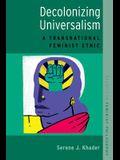 Decolonizing Universalism: A Transnational Feminist Ethic