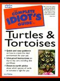 The Complete Idiot's Guide to Turtles & Tortoises