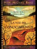 La Voz del Conocimiento: The Voice of Knowledge, Spanish-Language Edition