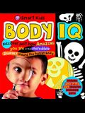 Body IQ [With PosterWith Glow in the Dark SkeletonWith Board Game]