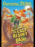 The Last Resort Oasis (Geronimo Stilton #77), 77