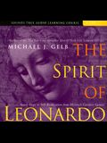 The Spirit of Leonardo: Seven Steps to Self-Realization from History's Greatest Genius