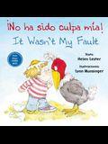 No Ha Sido Culpa Mia/It Wasn't My Fault