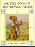 A Little Book of Prayers and Hymns (Flower Fairies)