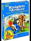 Knights in Armor [With 20 Medieval Knights Stickers and Sticker Soldier and 6 Safe, Colorful Crayons and 6 Precut St