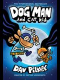 Dog Man and Cat Kid: A Graphic Novel (Dog Man #4): From the Creator of Captain Underpants, 4