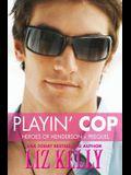 Playin' Cop: Heroes of Henderson Prequel