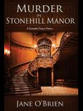 Murder in Stonehill Manor: A Samantha Degan Mystery