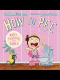 How to Pee: Potty Training for Girls