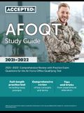 AFOQT Study Guide 2021-2022: Comprehensive Review with Practice Exam Questions for the Air Force Office Qualifying Test