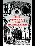 The Insulted and Humiliated