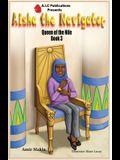 Aisha the Navigator Queen of the Nile: Book 3