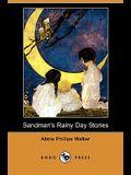 Sandman's Rainy Day Stories (Dodo Press)