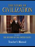 The Story of Civilization: Vol. 4 - The History of the United States One Nation Under God Teacher's Manual