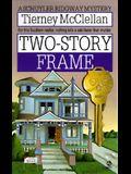 Two-Story Frame: 6a Schuyler Ridgeway Mystery