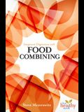Improved Digestion with Food Combining