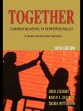 Together: Communicating Interpersonally: A Social Construction Approach