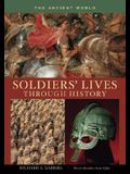 Soldiers' Lives Through History: The Ancient World