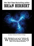 Timeweb Chronicles 3: Webdancers: Book 3 of the Timeweb Chronicles