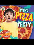 Ryan's Pizza Party [With Pizza Scented Stickers]