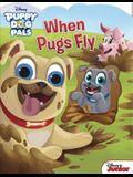 Disney Puppy Dog Pals: When Pugs Fly