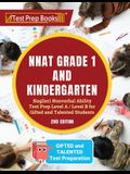 NNAT Grade 1 and Kindergarten: Naglieri Nonverbal Ability Test Prep Level A / Level B for Gifted and Talented Students [2nd Edition]