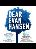 Dear Evan Hansen: The Novel Lib/E