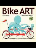 Bike Art 2018 Mini Calendar: In Celebration of the Bicycle