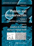 Platelets and Megakaryocytes: Volume 2: Perspectives and Techniques