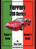 Ferrari 308 Series Buyer's Guide & Owner's Guide
