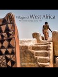 Villages of West Africa: An Intimate Journey Across Time