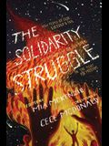 The Solidarity Struggle: How People of Color Succeed and Fail At Showing Up For Each Other In the Fight For Freedom