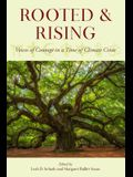 Rooted and Rising: Voices of Courage in a Time of Climate Crisis