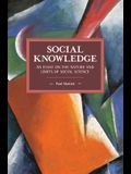 Social Knowledge: An Essay on the Nature and Limits of Social Science
